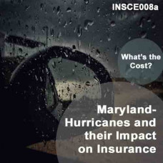 Maryland - Hurricanes and their Impact on Insurance (CE)